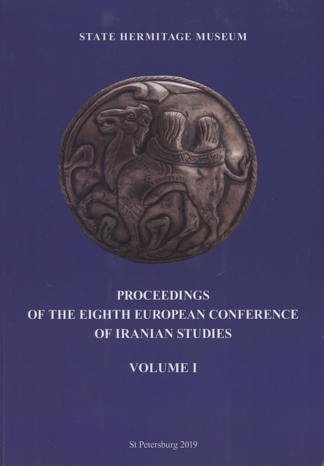 Proceedings of the Eighth European Conference of Iranian Studies, volume I, Studies on pre-Islamic Iran and Historical Linguistics. Pavel B. Lurje.