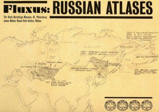 Fluxus: Russian Atlases. A Selection from the Jonas Mekas Visual Arts Center, Vilnius. Mikhail...