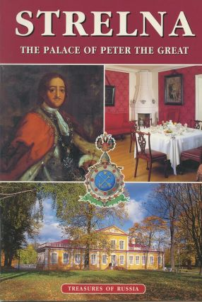 Strelna: The Palace of Peter the Great. M. Obaturova
