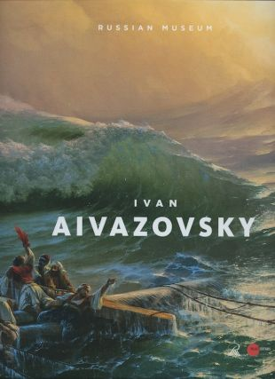Ivan Aivazovsky: /published/ on the 200th Anniversary of the Artist's Birth / Ivan Aivazovskii k 200-letiiu so dnia rozhdeniia. N. Krylov G. Goldovskii.