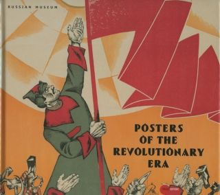 Posters of the Revolutionary Era / Plakat epokhi revoliutsii. I. Zolotinkina