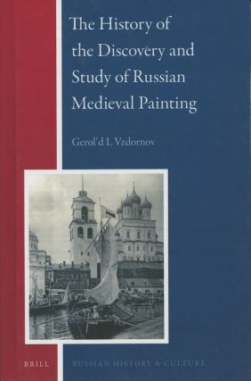 Discovery and Study of Russian Medieval Painting. G. I. Vzdornov