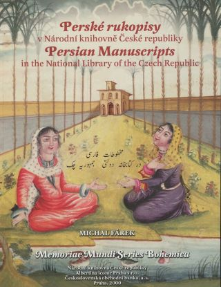 Persian Manuscripts in the National Library of the Czech Republic
