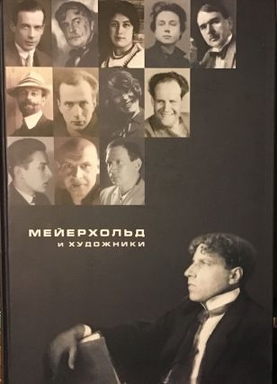Meierkhol'd i khudozhniki: evoliutsiia prostranstva (Meyerhold and artists: the evolution of...